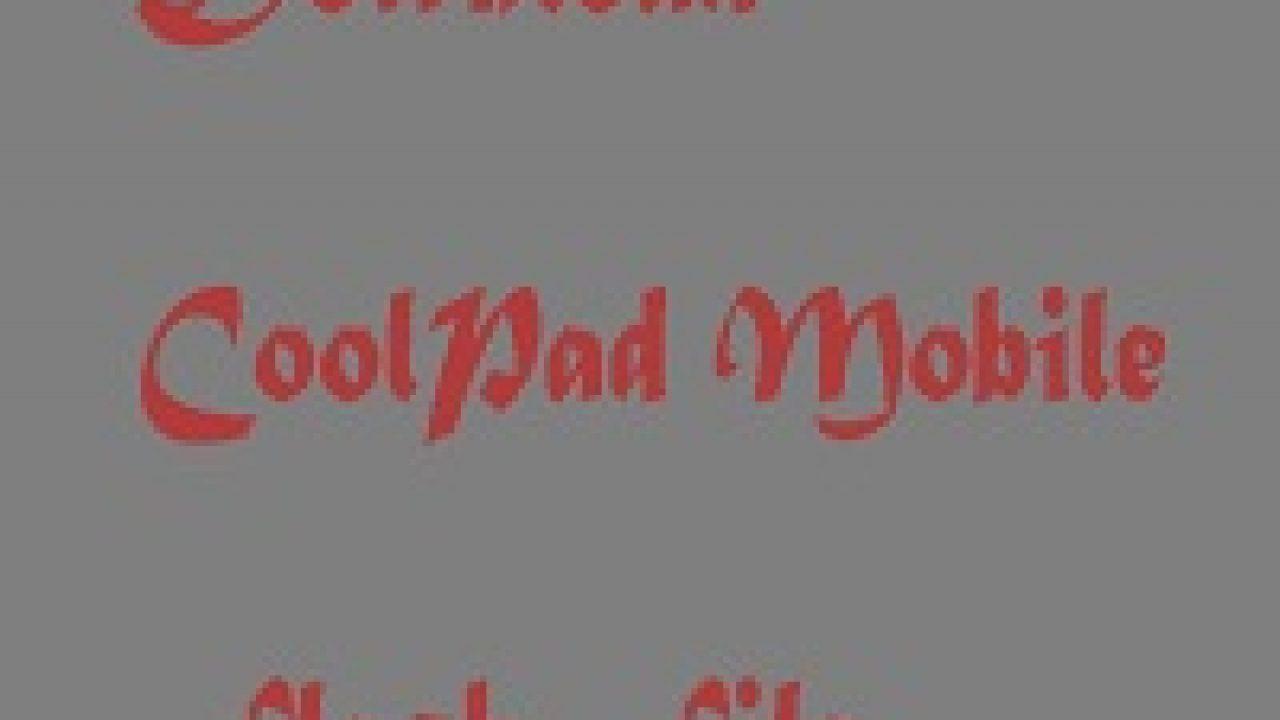 Download CoolPad Flash File (Stock ROM) - RepairMyMobile in