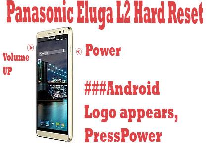 Panasonic-Eluga-L2-hard-reset