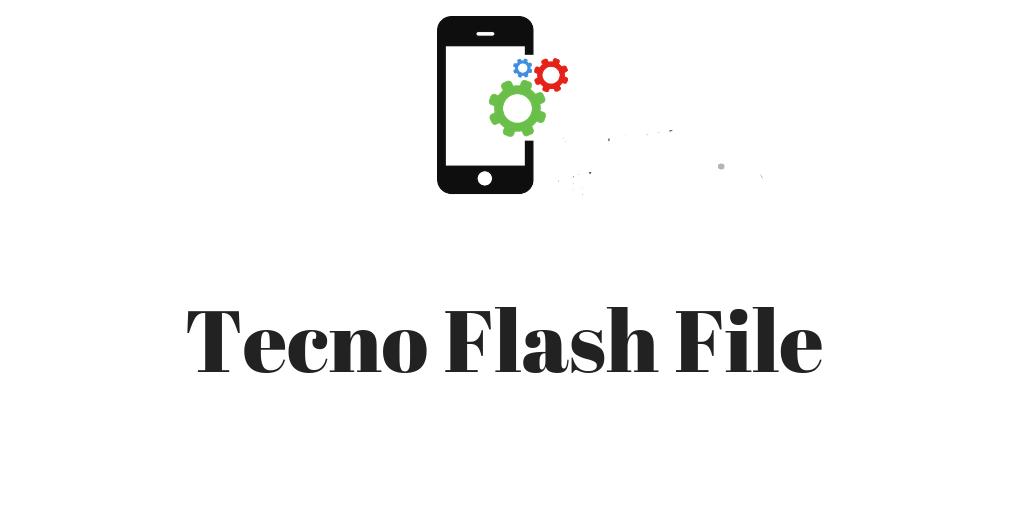 Tecno Flash File