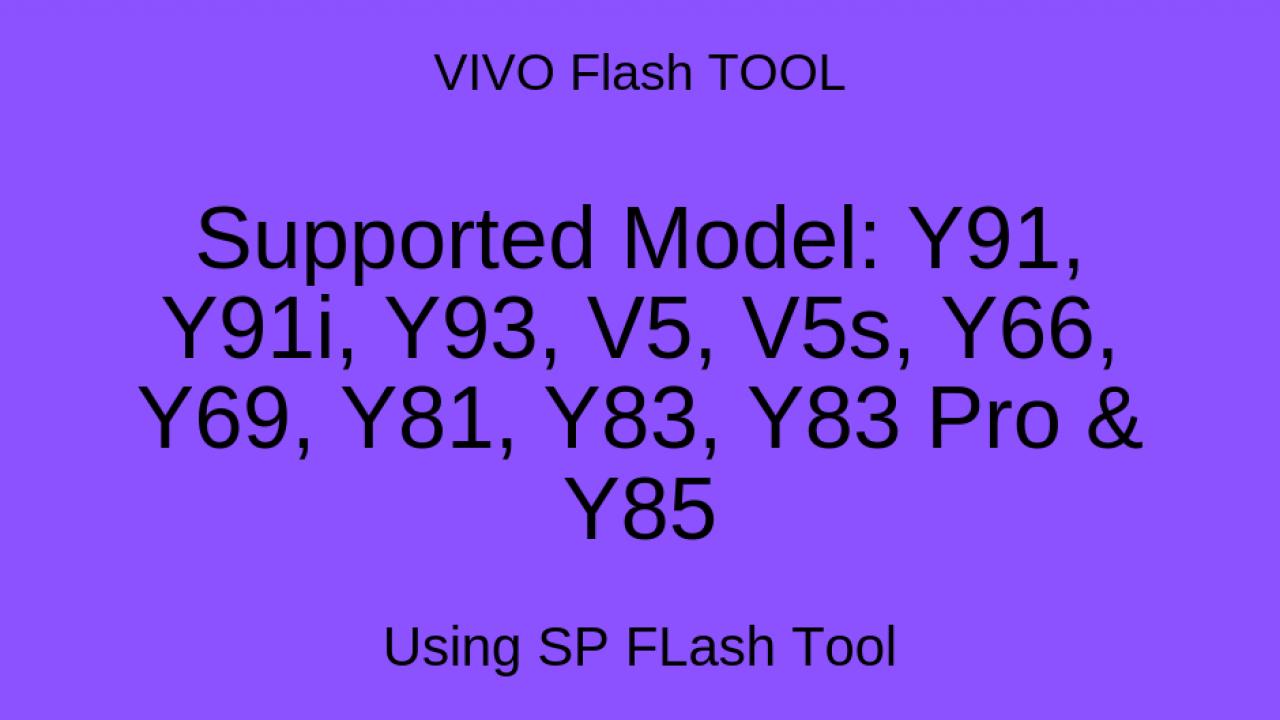 Vivo Flash Tool: How to Flash Vivo MTK Phone using SP Flash Tool