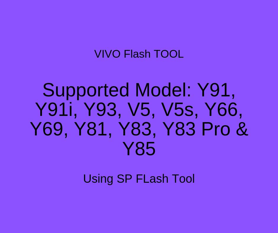 Vivo Flash Tool: How to Flash Vivo MTK Phone using SP Flash